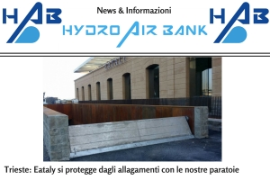 Eataly in Trieste, protected against flooding using HAB's automatic systems